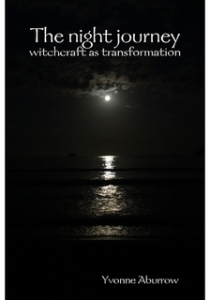 The night journey: witchcraft as transformation