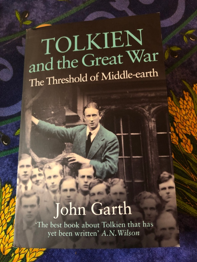 Tolkien and the Great War: The Threshold of Middle-earth by John Garth