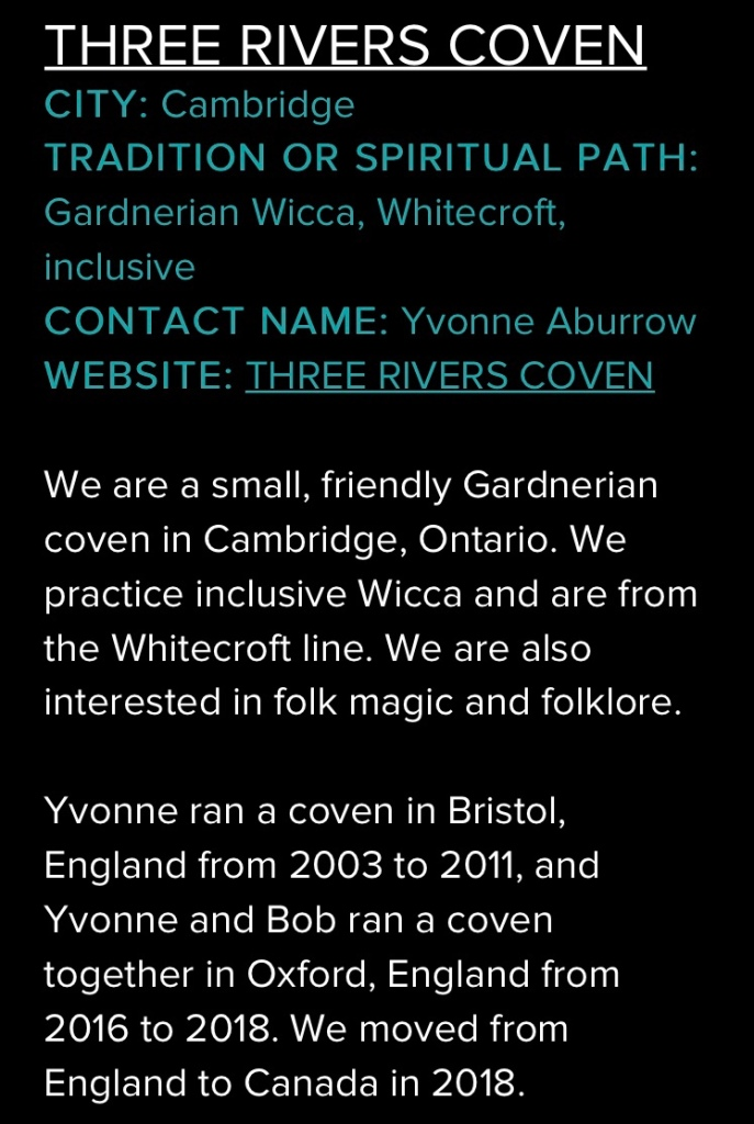 We are a small, friendly Gardnerian coven in Cambridge, Ontario. We practice inclusive Wicca and are from the Whitecroft line. We are also interested in folk magic and folklore.   Yvonne ran a coven in Bristol, England from 2003 to 2011, and Yvonne and Bob ran a coven together in Oxford, England from 2016 to 2018. We moved from England to Canada in 2018.